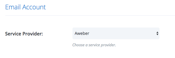 Select AWeber from the drop down menu from the Service Provider section