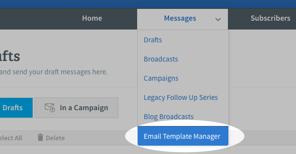 Hover over Messages tab and click on Email Template Manager option