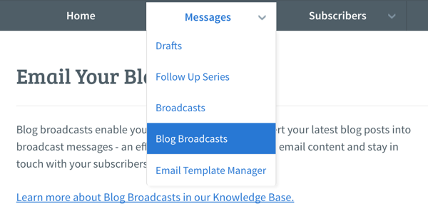 Hover over Messages tab and click on Blog Broadcasts
