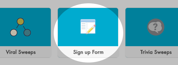 Select the type of Campaign you want to create, like a sign up form