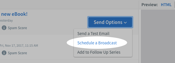 Click Send Options and choose Schedule a Broadcast