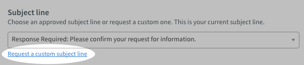 Request a custom subject line