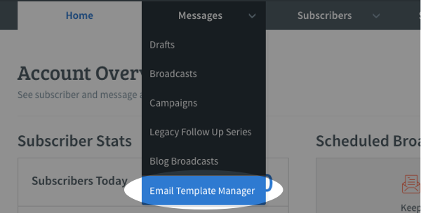 from the messages tab, click on email template manager