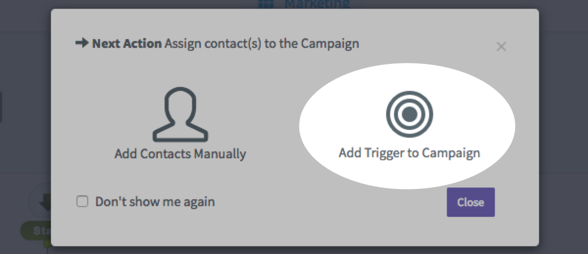 Select Add Trigger to Campaign option