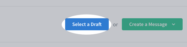 Select a Draft button