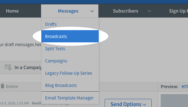 Hover over Messages and click Broadcasts