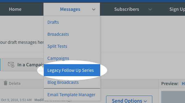 Hover over Messages and click Legacy Follow Up Series