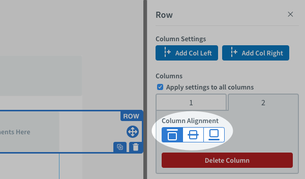 Use the column alignment icons to adjust the alignment of your content