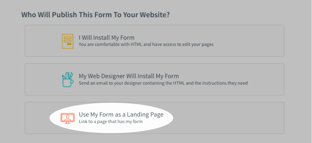 Click the option for Use My Form as a Landing Page