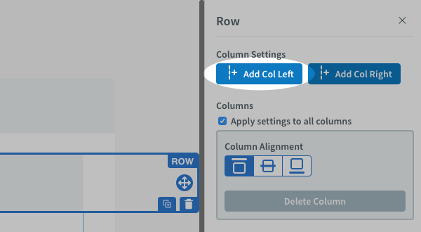 Click Add Col Left to add a new column in the row
