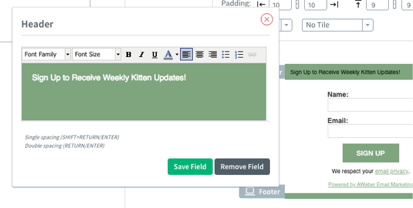 Add text to the Header popup and click Save Field