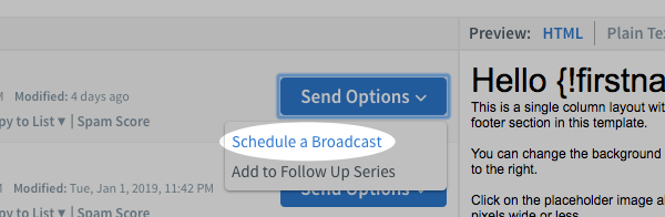 Click Schedule a Broadcast from the Send Options tab