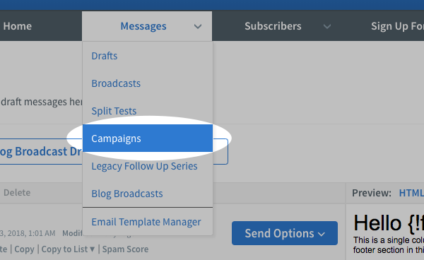 Hover over Messages and click Campaigns to access campaigns