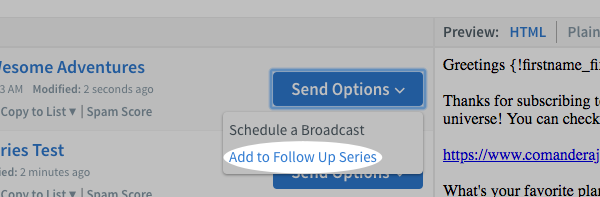 Click Add to Follow Up Series from the Send Options menu