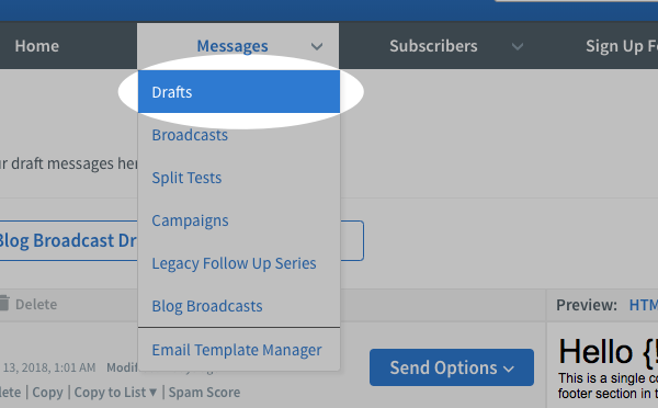 Hover over the Messages tab and click Drafts