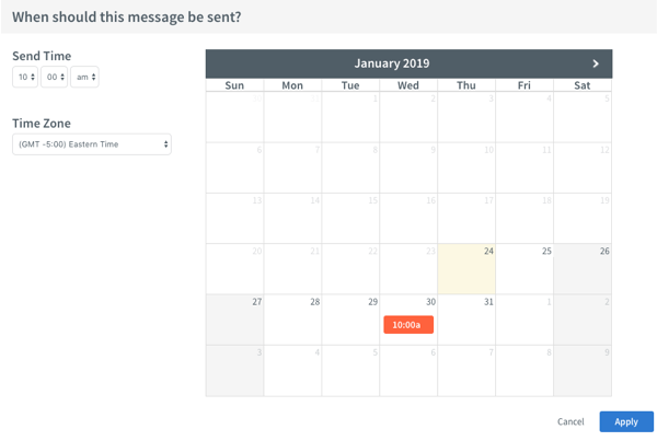 Use the calendar to select a date to send your message
