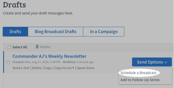 Send Options menu to schedule the broadcast