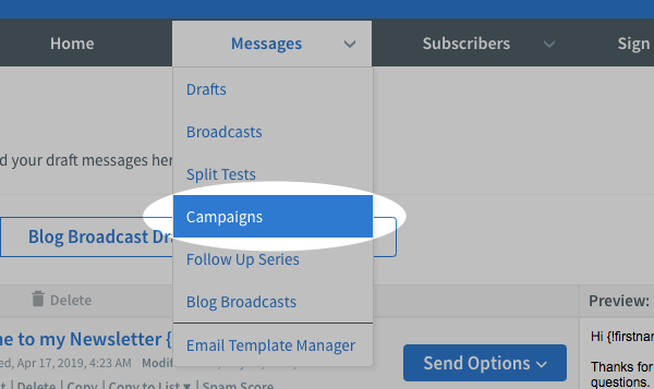 Hover over the Messages tab and click Campaigns