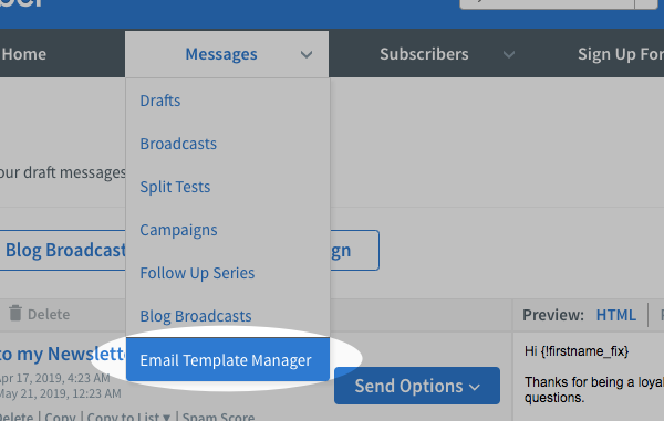 Hover over Messages and select Email Template Manager