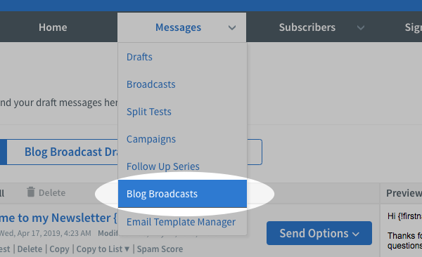 Hover over the messages tab and click blog broadcasts