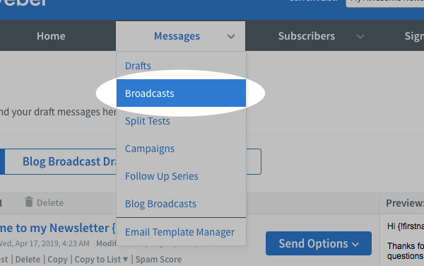Hover over the Messages tab and click Broadcasts