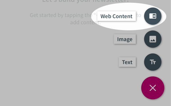 Tap the floating action button and tap the Web Content icon