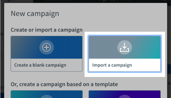 click the box that says Import a campaign