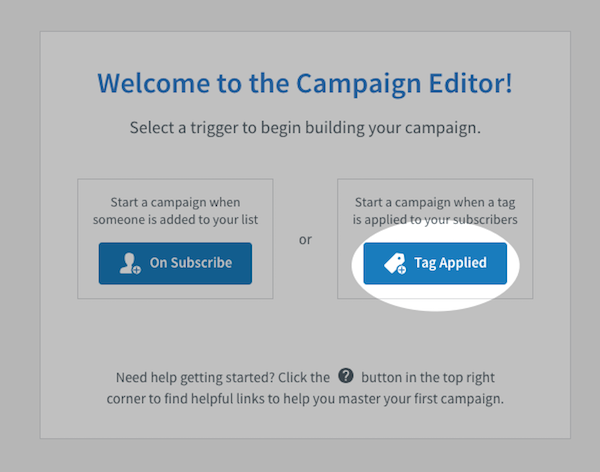 Tag Applied button on Campaign trigger menu