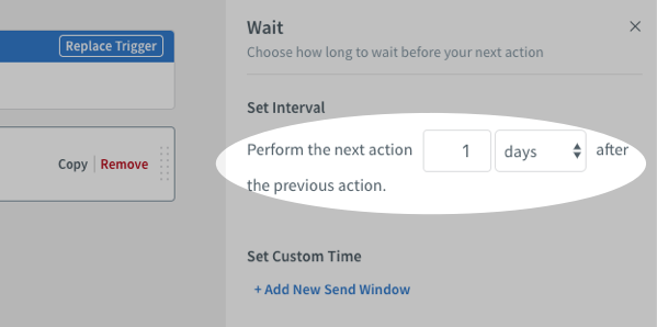 Wait action automatically set to 1 day before performing the next action by default