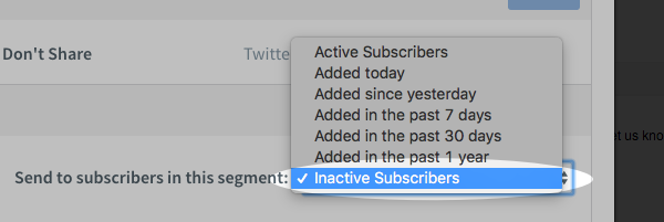 Inactive Subscribers segment chosen from Who should receive this message section in Broadcast Settings