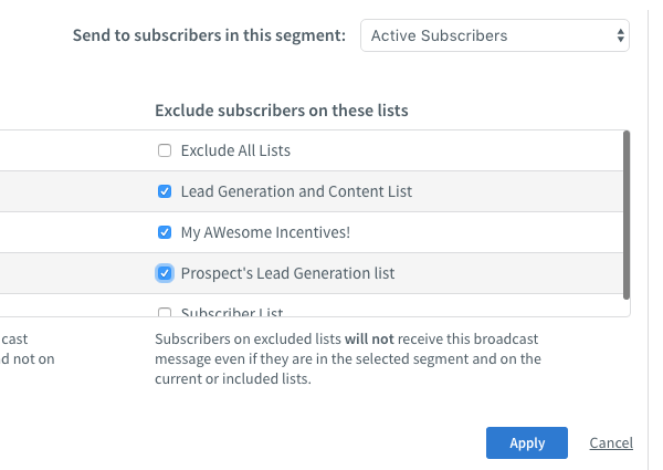 Exclude subscribers on these lists section and blue Apply button