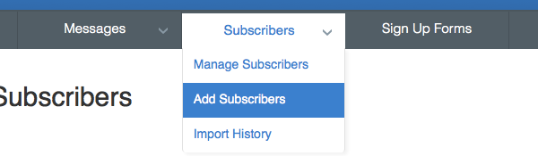 Choose Add Subscribers from the Subscribers tab