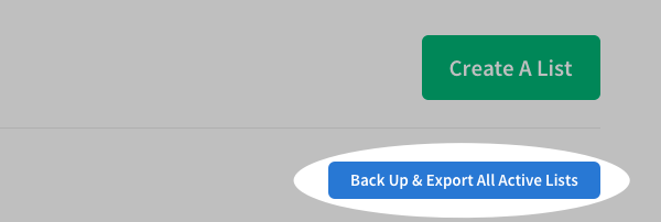 Click Back Up & Export All Active Lists