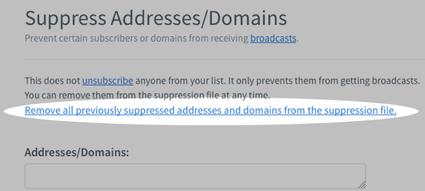 Remove all previously suppressed addresses and domains from the suppression file hyperlink