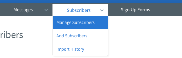 Select Manage Subscribers from Subscribers