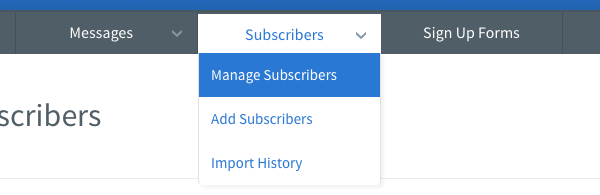 Hover over Subscribers tab and click on Manage Subscribers