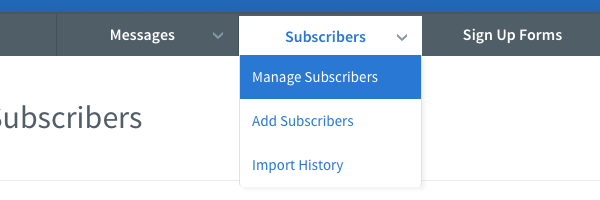 Hover over Subscribers tab and click Manage Subscribers