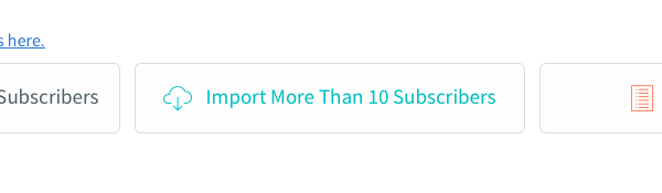 Import More Than 10 Subscribers button