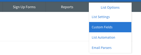 Hover over List Options tab and click Custom Fields