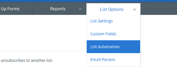Hover over List Options tab and click List Automation