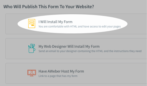 Choose I will install my own form