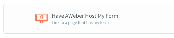 Choose to have AWeber host your form