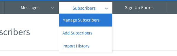 Select Manage Subscriber from the Subscribers tab