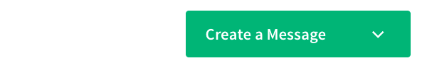 green Create a Message button