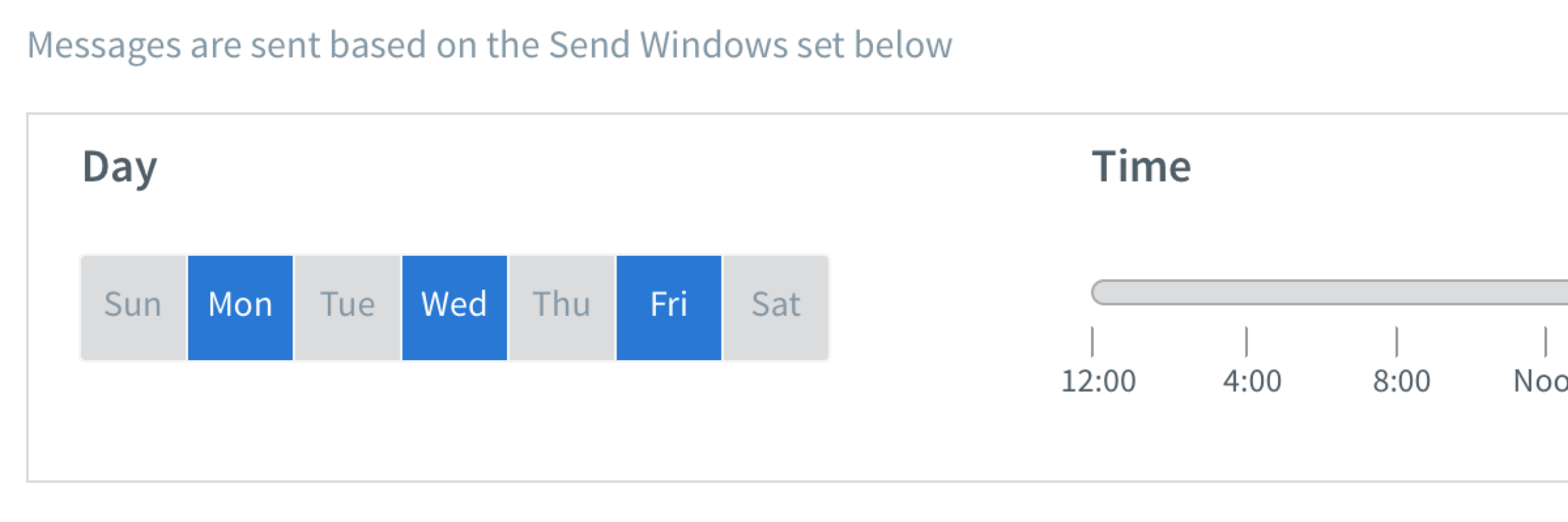 Monday, Wednesday, Friday option selected for the Day in Send Window section
