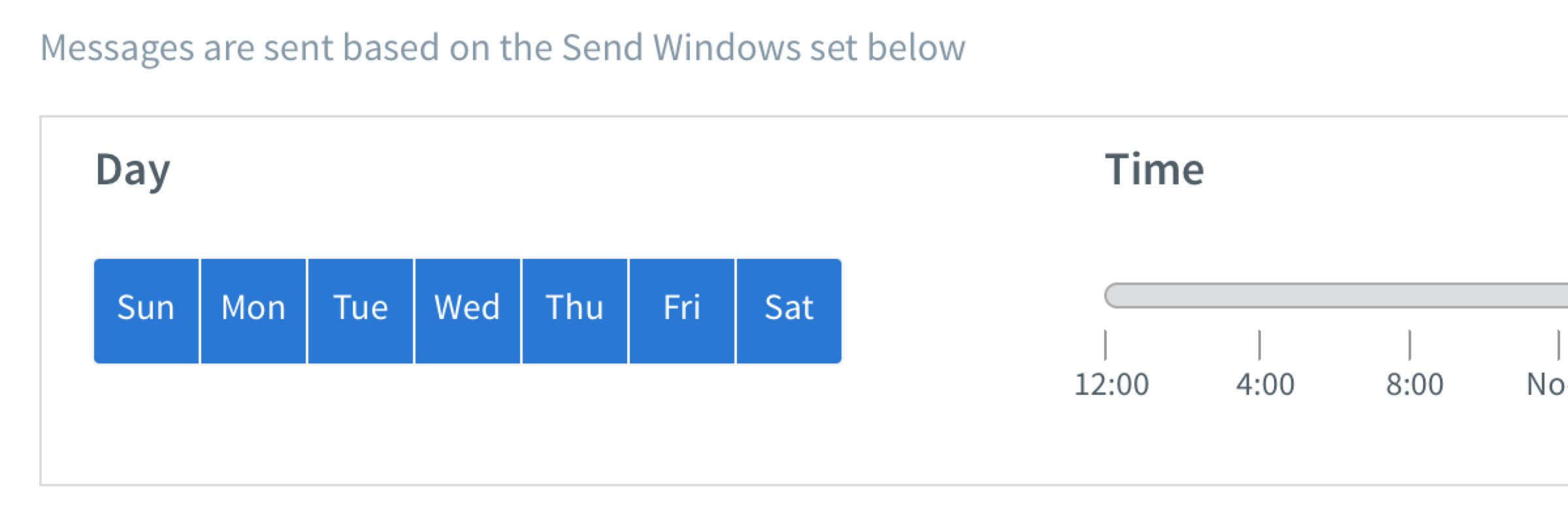 Monday through Friday option selected for the Day in Send Window section