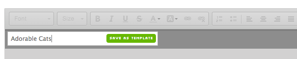 template name field populated and green Save My Template button