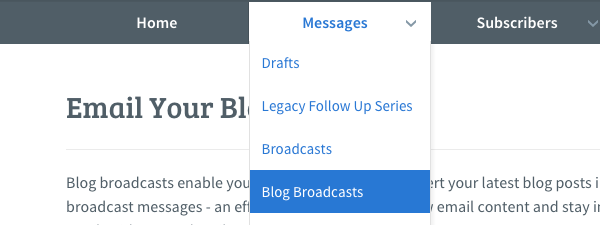 Hover over Messages tab and click the Blog Broadcast option