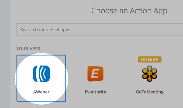 Set AWeber as the Action app